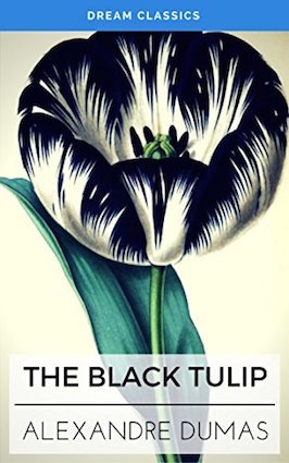 """It all started with this one: """"The Black Tulip"""", by Alexandre Dumas (Originally published 1850) Set in 17th century Netherlands, about the competition for the prize of ƒ100,000 to the person who can grow a black tulip."""