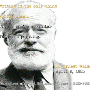 Hernest Hemingway on writing. (Source: Cambridgeblog.org)