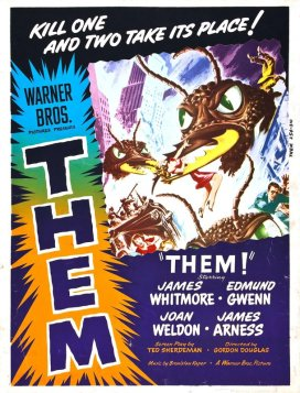 """Them!"", 1954. The earliest atomic tests in New Mexico cause common ants to mutate into giant man-eating monsters that threaten civilization, leading to a horrible finale in the desert."