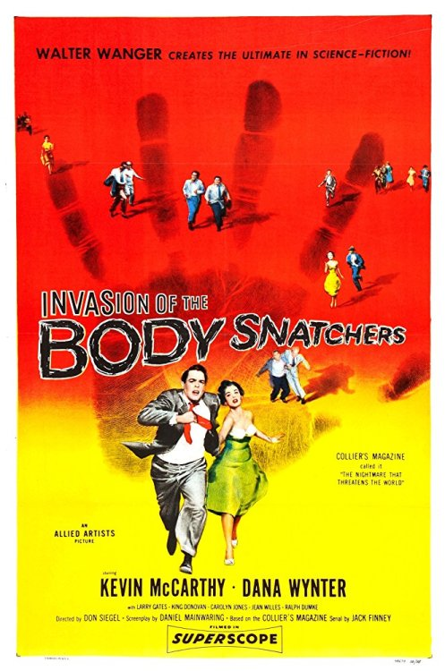 """Invasion of the Body Snatchers"", 1956. A doctor returns to his small town practice to find several of his patients suffering the paranoid delusion that their friends or relatives are impostors."