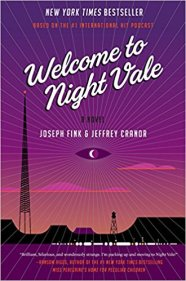 """Welcome to Night Vale - A Novel"", by Joseph Fink and Jeffrey Cranor (Hardcover; publisher: Harper Perennial; Oct. 20, 2015, 416 pages)"
