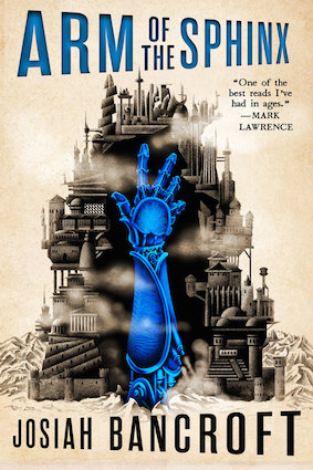 """Arm of the Sphinx"", by Josiah Bancroft (Series: The Books of Babel (Book 2); Publisher: Orbit; March 13, 2018; paperback; 448 pages)"