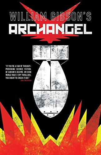 Archangel, by William Gibson (Author), Butch Guice (Illustrator), & 1 more (Oct. 2017)
