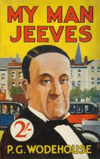 """My Man Jeeves"", by P.G. Wodehouse, 1919"