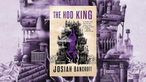 https://www.tor.com/2019/02/08/book-reviews-the-hod-king-by-josiah-bancroft/