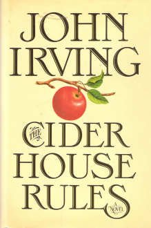 The Cider House Rules, by John Irving