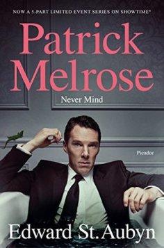 Patrick Melrose, Book 1, Nevermind, by Edward St. Aubyn