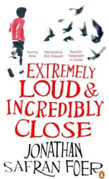 Extremely Loud & Incredibly Close, by J.S. Foer