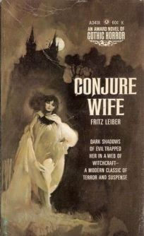 """Conjure Wife"", by Fritz Leibner"