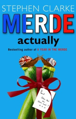 """Merde Actually"", by Stephen Clarke"